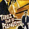 Affiche Tirez sur le pianiste (1960).