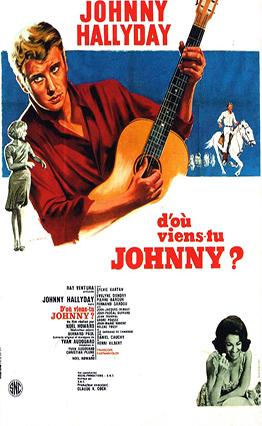 Affiche D'où viens-tu... Johnny (1963).