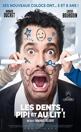 Affiche de Les dents, pipi et au lit (2018).