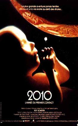 Affiche 2010 - L'année du premier contact (L'odyssée continue) (1984).
