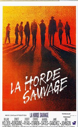 Affiche La horde sauvage (1969).