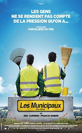 Affiche Les Municipaux, ces héros (2018).