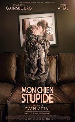 Affiche Mon chien stupide (2019).