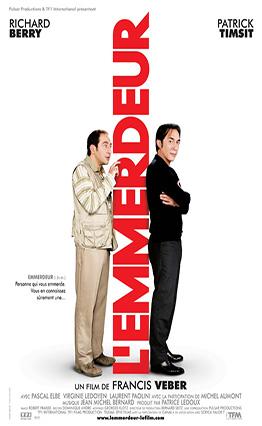 Affiche L'emmerdeur (2008) www.cinepassion34.fr